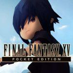 「FFXV ポケットエディション」がついにリリース開始!また記念映像公開の他にポケットディッシュ配布イベントなど